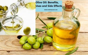 Olive Oil: Benefits, Uses and Side Effects